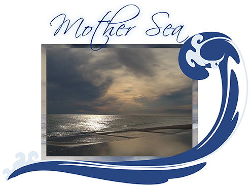 >Mother Sea